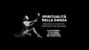 Spiritualità nella danza: Percorso di crescita personale per ballerini – TRE WEBINAR